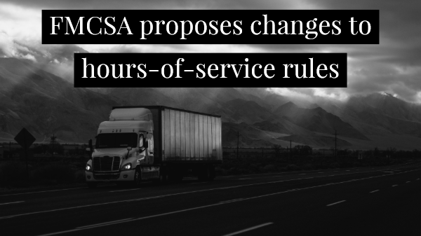 Trucking hours-of-service proposed changes give industry